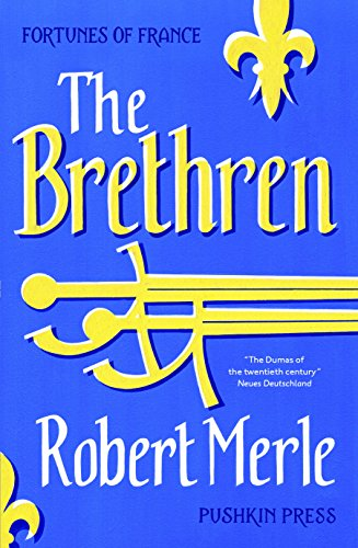 The Brethren: Fortunes of France: Volume 1