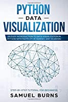 Python  Data Visualization: An Easy Introduction