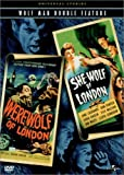 Werewolf of London / She-Wolf of London (Double Feature)