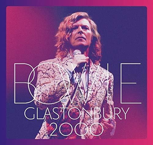 デヴィッド・ボウイ(David Bowie)『Glastonbury 2000』