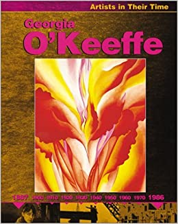 georgia okeeffe artists in their time by ruth thomson 2003 03 05