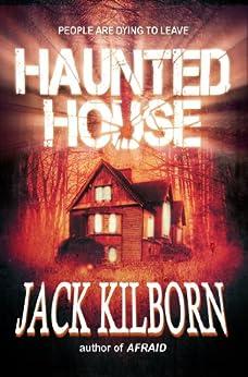 Haunted House - A Novel of Terror (The Konrath/Kilborn Collective) by [Kilborn, Jack, Konrath, J.A.]
