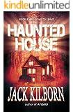 Haunted House - A Novel of Terror (The Konrath/Kilborn Collective)