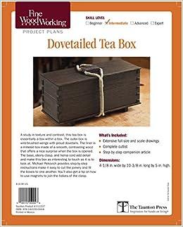 Fine Woodworking S Dovetails Teas Box Plan Michael Pekovich