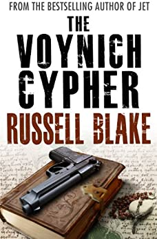 The Voynich Cypher (Cryptology Conspiracy / Intrigue Thriller) (Dr. Archer/Cross Book 2) by [Blake, Russell]