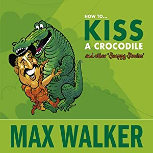 How to Kiss a Crocodile Audiobook