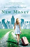 Front cover for the book New Money by Lorraine Zago Rosenthal
