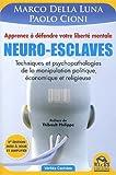vignette de 'Neuro-esclaves (Carlo Della Luna)'