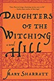 Front cover for the book Daughters of the Witching Hill by Mary Sharratt