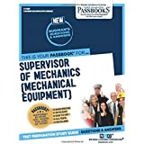 Supervisor of Mechanics (Mechanical Equipment)...
