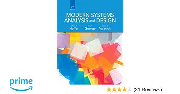 Information systems today valacich 5th edition ebook coupon codes modern systems analysis and design 7th edition jeffrey a hoffer modern systems analysis and design 7th fandeluxe Image collections