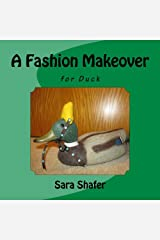 A Fashion Makeover for Duck Paperback