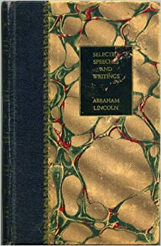 Book Selected Speeches and Writings of Abraham Lincoln