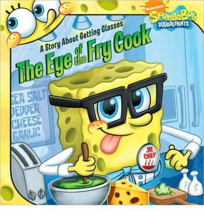 The Eye of the Fry Cook: A Story about Getting Glasses[ THE EYE OF THE FRY COOK: A STORY ABOUT GETTING GLASSES ] by David, Erica (Author) Dec-29-09[ Paperback ]