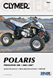 Polaris Predator 2003-2007, Clymer Publications Staff and Penton Overseas, Inc. Staff, 1599692619