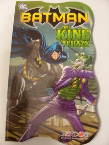 DC Comics Batman Shaped Board Book ~ The King of Crazy (2011)