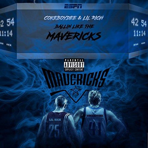 Ballin Like the Mavericks - Maverick A Like