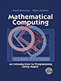 img - for Mathematical Computing: An Introduction to Programming Using Maple? by David Betounes (2013-10-03) book / textbook / text book