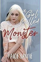 A Girl Called Monster Paperback
