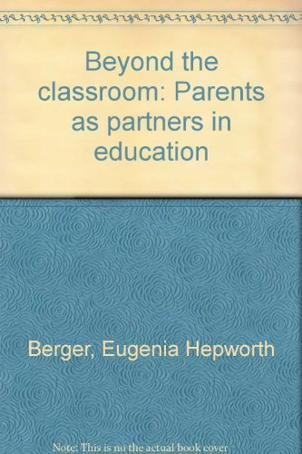 Beyond the classroom: Parents as partners in education