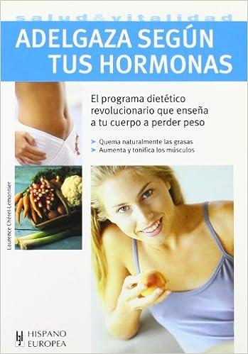 Descargas gratuitas para ibooks Adelgaza según tus hormonas (Salud & vitalidad) PDF
