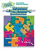 Grammar & Diagramming Sentences (Advanced Straight Forward English Series)