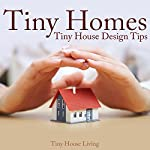 Tiny Homes: Tiny House Design Tips | Tiny House Living