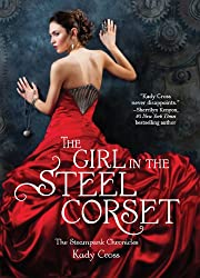 The Girl in the Steel Corset (The Steampunk Chronicles - Book 1)