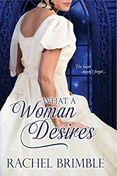 What a Woman Desires by [Brimble, Rachel]