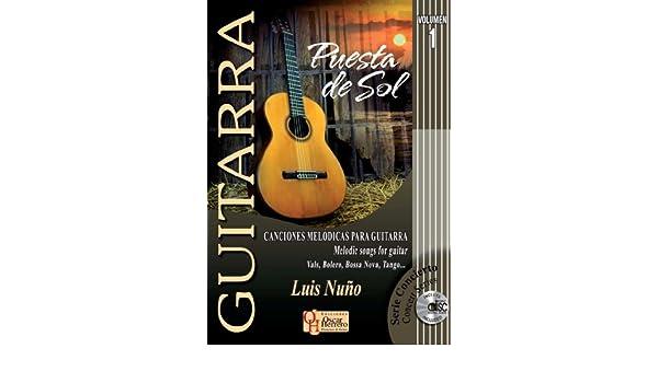 PUESTA DE SOL 1 Vol.1 Canciones Melódicas Para Guitarra Libro de ...