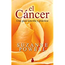 El cancer (Spanish Edition) by Suzanne Powell (2016-06-15)