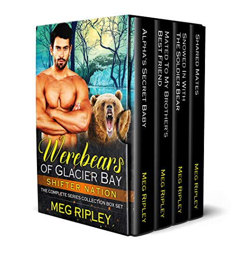 Werebears Of Glacier Bay: The Complete Series Collection Box Set (Shifter Nation)