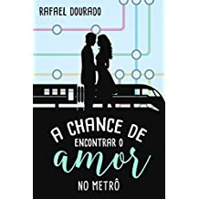 A Chance de Encontrar o Amor no Metrô
