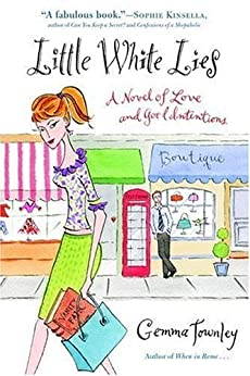 Little White Lies: A Novel of Love and Good Intentions by [Townley, Gemma]