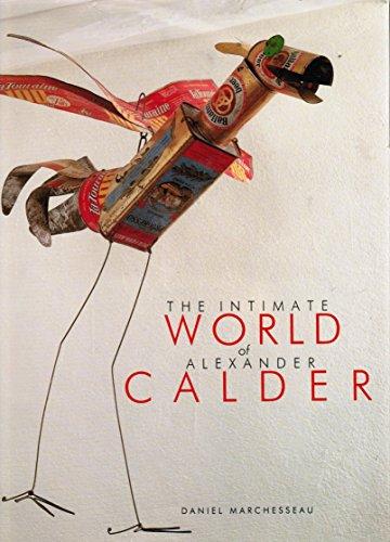 The Intimate World of Alexander Calder (Abram Alexander)