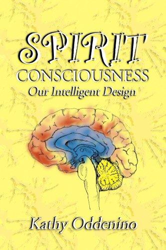 Spirit Consciousness: Our Intelligent Design ebook