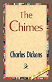 The Chimes, Charles Dickens, 142189730X