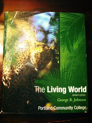 The Living World (Seventh Edition Portland Community College)