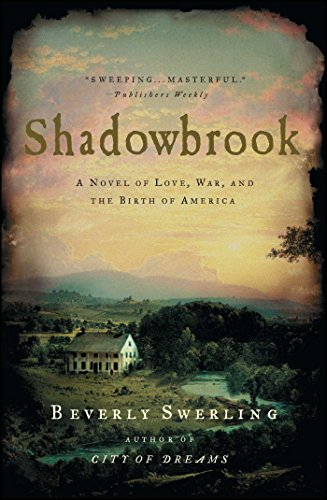 Shadowbrook: A Novel of Love, War, and the Birth of America (The Four Beasts Of Daniel Chapter 7)