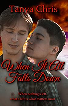 When It All Falls Down by [Chris, Tanya]