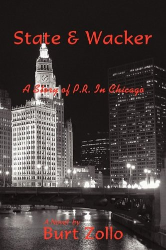State & Wacker: A Story of P.R. in Chicago pdf
