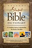 Nelson's Student Bible Dictionary, Ronald F. Youngblood and F. F. Bruce, 1418507776