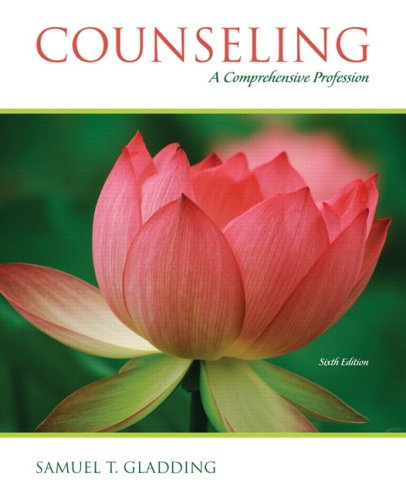 Counseling: A Comprehensive Profession (6th Edition)