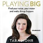 Playing Big | Tara Mohr