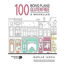 100 bons plans Gluten free à Bruxelles (Les)