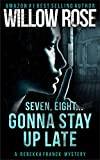 Seven, eight ... Gonna stay up late (Rebekka Franck, Book 4)