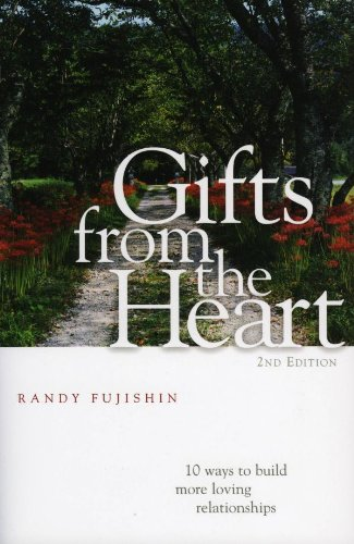 Gifts from the Heart: 10 Ways to Build More Loving Relationships (Build A Gift)