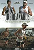UNBREAKABLE The Western States 100 Mile Endurance Run
