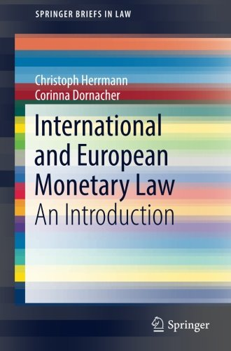 International and European Monetary Law: An Introduction (SpringerBriefs in Law)