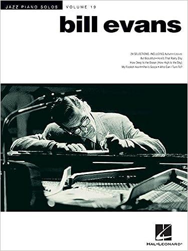 Bill Evans - Jazz Piano Solos Series Volume 19: Bill Evans, Brent